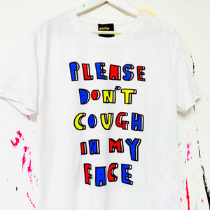 PLEASE DON'T COUGH T-Shirt by ROY DRAWS