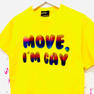 Move I'm Gay T-Shirt - Yellow