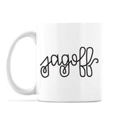 jagoff mug - dishwasher and microwave safe