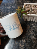 """Peace, Love & Good Shoogs"" - 11oz or 15oz Coffee Mug"