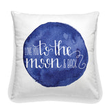 """To the moon and back"" 18 inch Square Pillow"