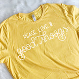 Peace, Love & Good Shoogs Tee