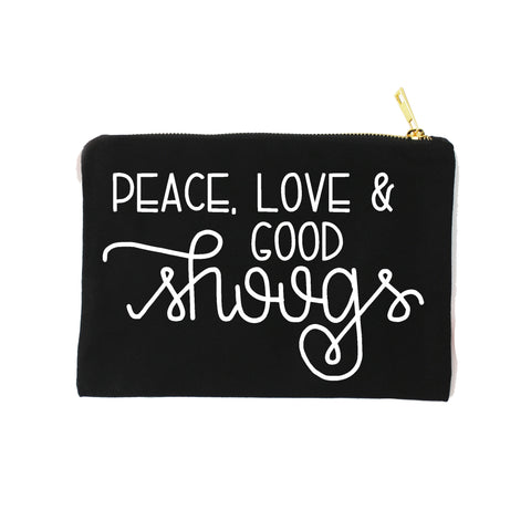 "SALE - ""Peace, Love & Good Shoogs"" - HTV - Supply Bag"
