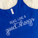 Peace Love & Good Shoogs Tank Top