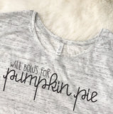 """Will Bolus for Pumpkin Pie"" - Diabetes T-Shirt"