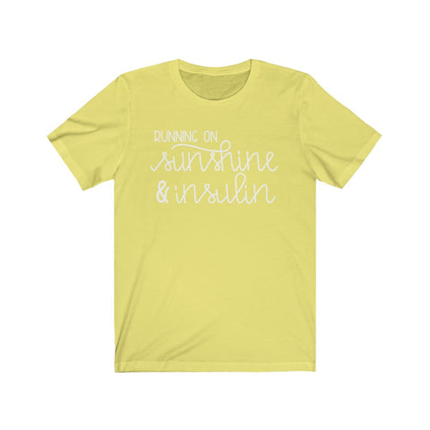 """Running on Sunshine and Insulin"" - Diabetes T-Shirt"