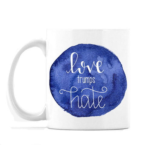 """Love Trumps Hate"" - 11oz or 15oz Coffee Mug"
