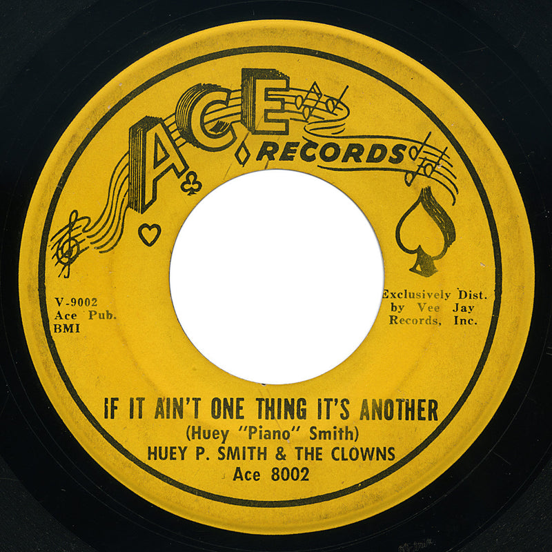 Huey P. Smith & The Clowns – If It Ain't One Thing It's Another – Ace