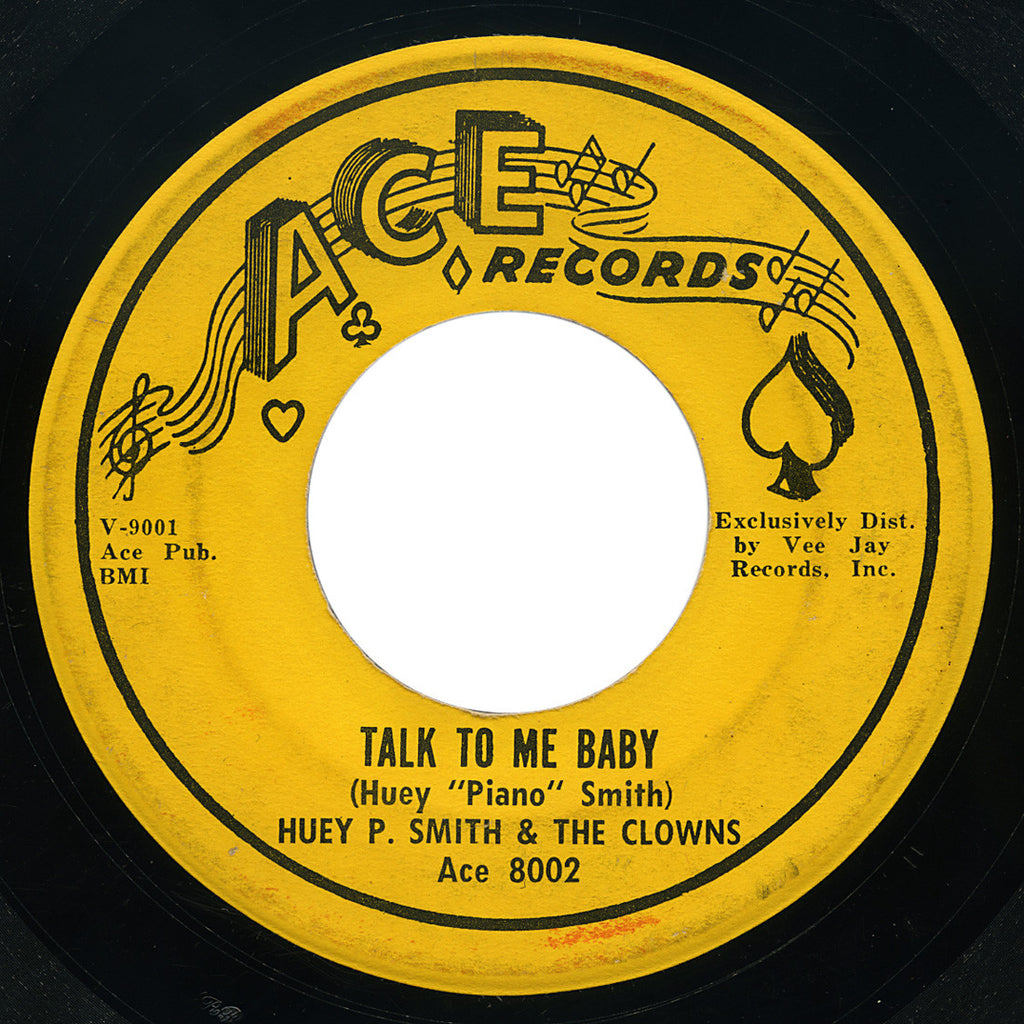 Huey P. Smith & The Clowns – Talk To Me Baby – Ace