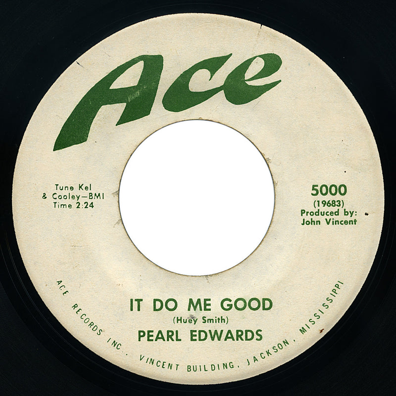 Pearl Edwards – It Do Me Good – Ace