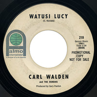 Carl Walden and The Humans – Watusi Lucy – Almo International