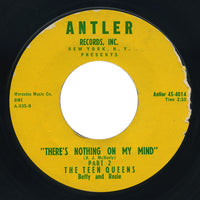 Teen Queens – There's Nothing On My Mind / Part 2 – Antler