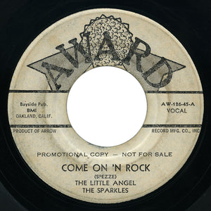 Little Angel and The Sparkles - Come On 'N Rock / Help Me Baby - Award