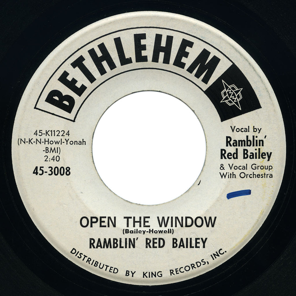Ramblin' Red Bailey - Open The Window / Pretty Juke Box - Bethlehem