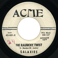 Galaxies – The Raunchy Twist – Acme
