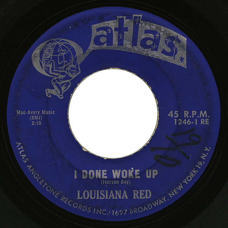 Louisiana Red – I Done Woke Up – Atlas