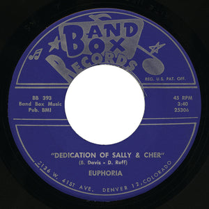 Euphoria – Dedication Of Sally & Cher – Band Box
