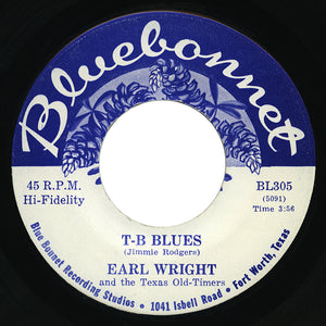 Earl Wright and the Texas Old-Timers – T-B Blues – Bluebonnet