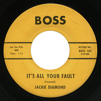 Jackie Diamond – It's All Your Fault – Boss