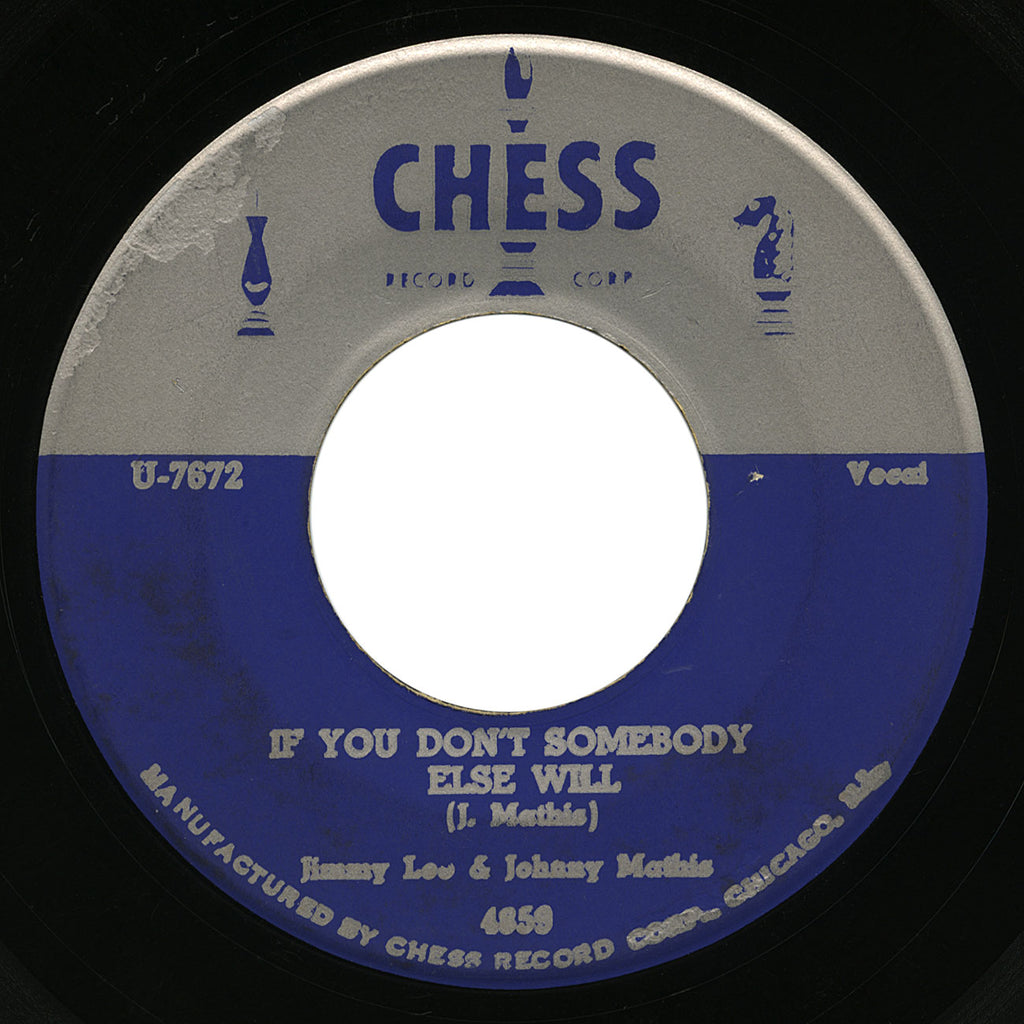 Jimmy Lee & Johnny Mathis – If You Don't Somebody Else Will – Chess