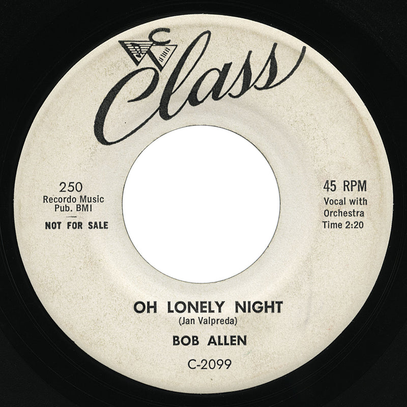 Bob Allen – Oh Lonely Night – Class