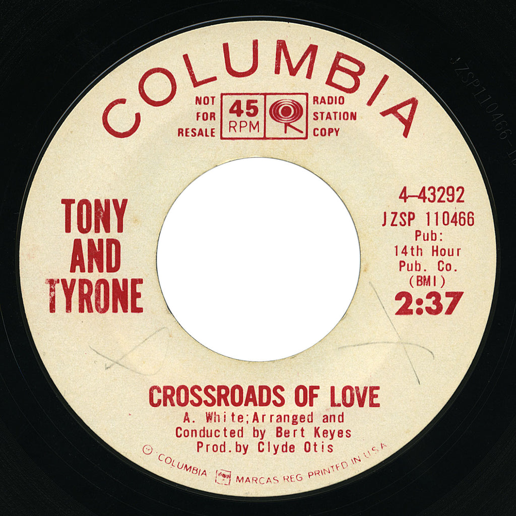 Tony And Tyrone – Crossroads Of Love – Columbia
