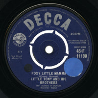 Little Tony and His Brothers – Foxy Little Mama – Decca