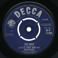 Little Tony and His Brothers – Too Good – Decca