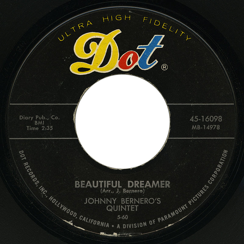 Johnny Bernero's Quintet – Beautiful Dreamer – Dot