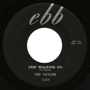 Ted Taylor – Keep Walking On – Ebb
