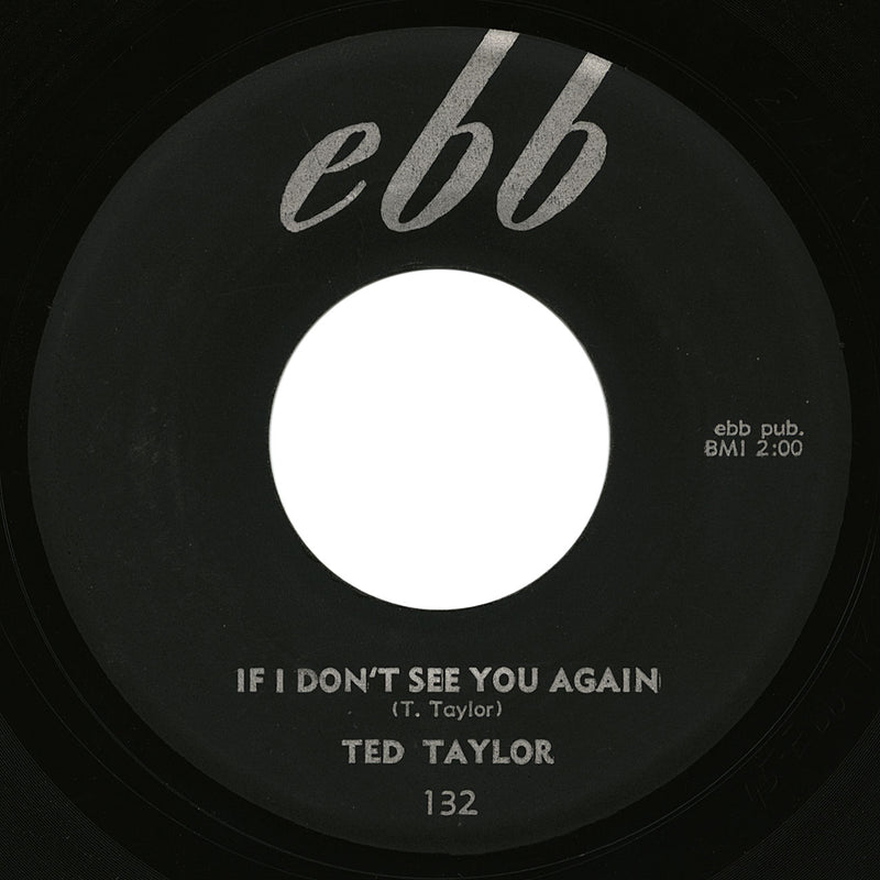 Ted Taylor – If I Don't See You Again – Ebb
