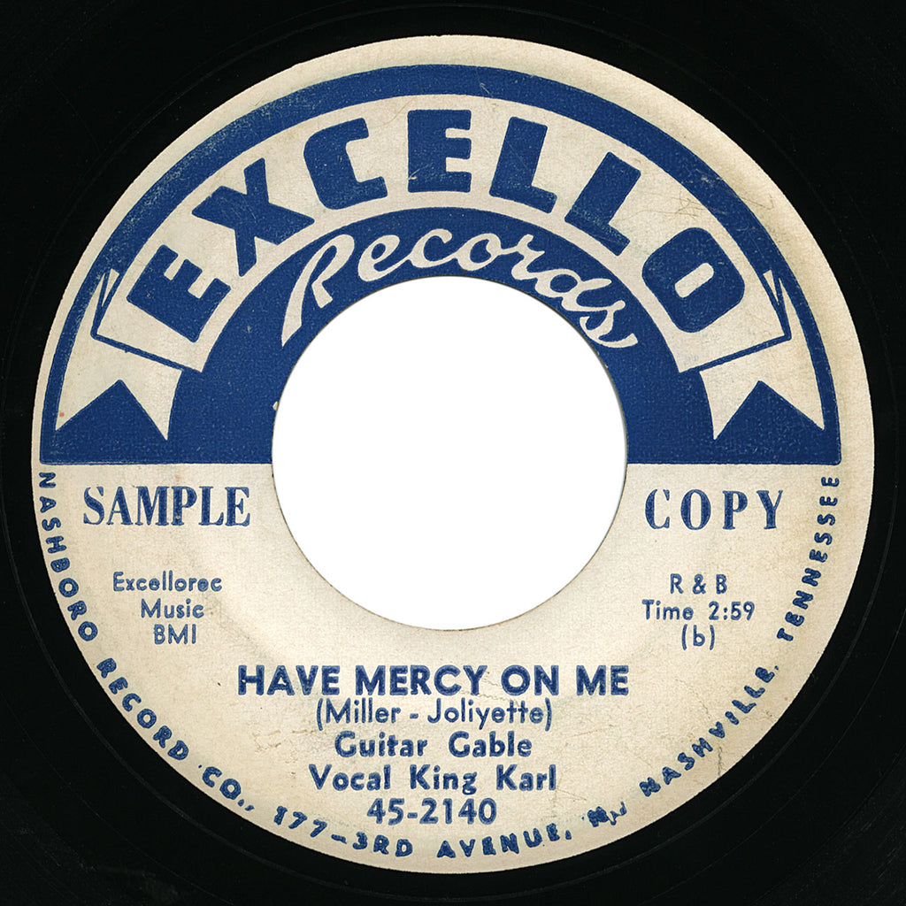 Guitar Gable vocal King Karl – Have Mercy On Me – Excello