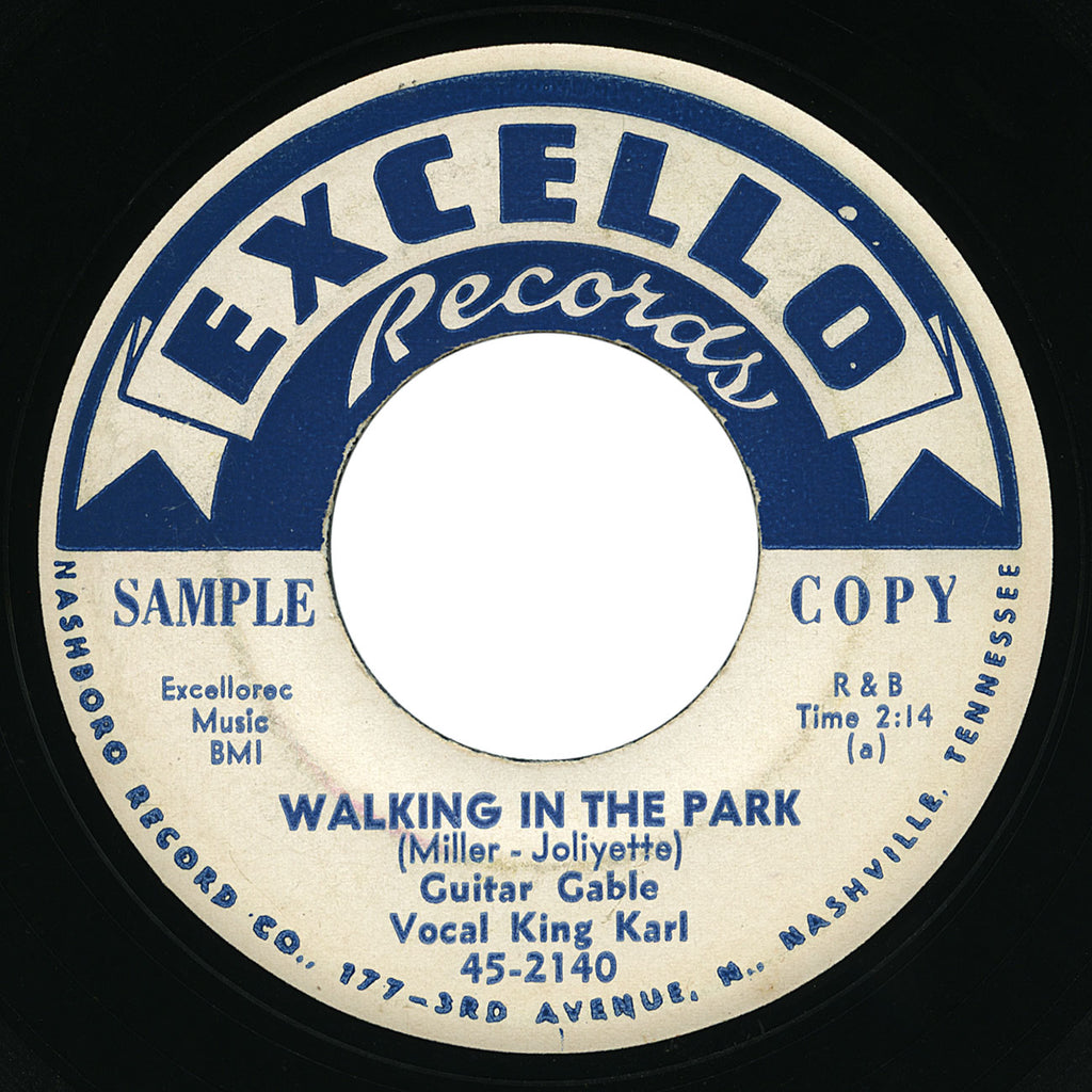 Guitar Gable vocal King Karl – Walking In The Park – Excello