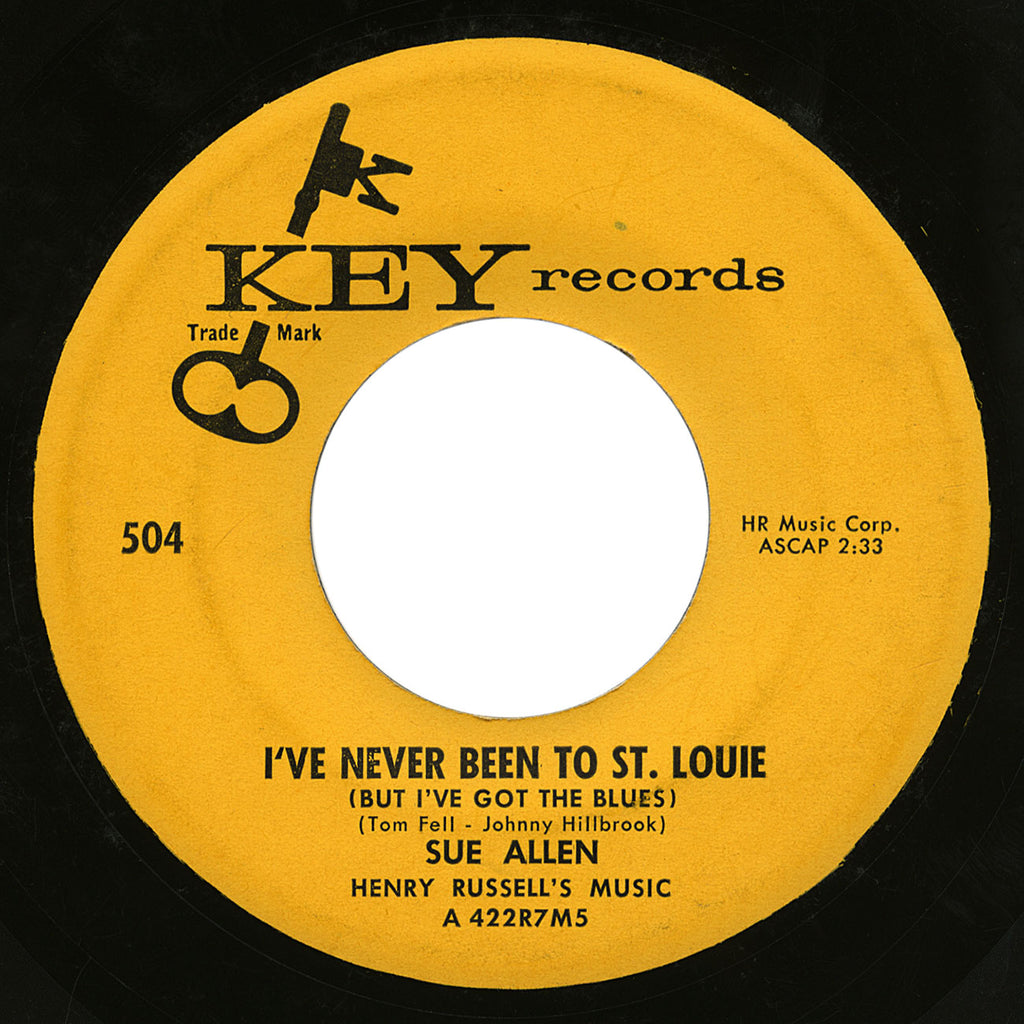 Sue Allen – I've Never Been To St. Louie – Key