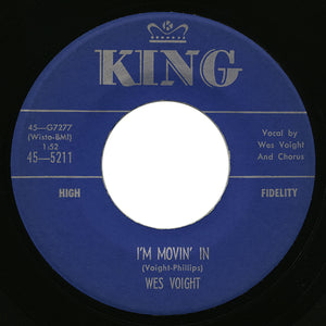 Wes Voight – I'm Movin' In – King