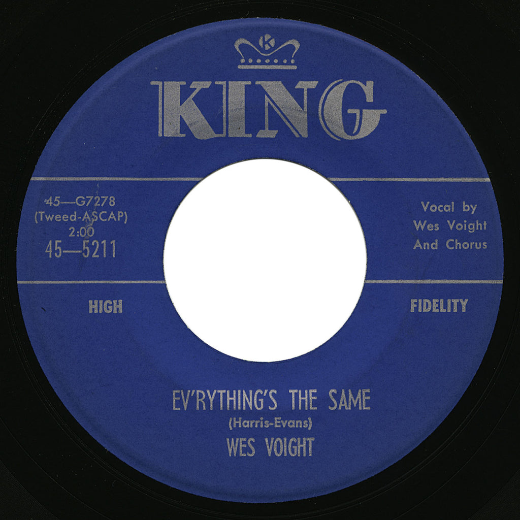 Wes Voight – Ev'rything's The Same – King