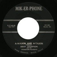 Leroy Thompson – A-Walkin And A-Talkin – Mik-Er-Phone