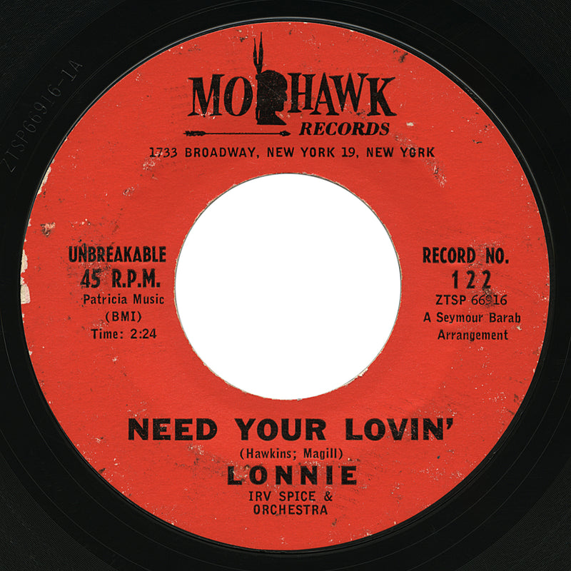 Lonnie – Need Your Lovin' – Mohawk