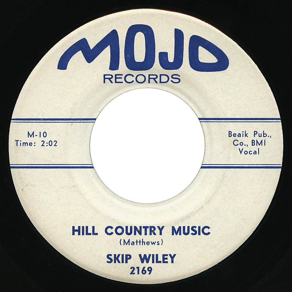 Skip Wiley – Hill Country Music – Mojo