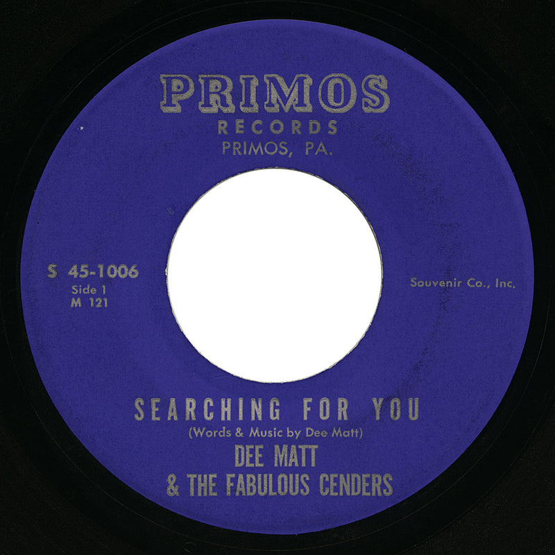 Dee Matt & The Fabulous Cenders – Searching For You – Primos