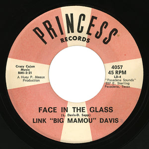"Link ""Big Mamou"" Davis – Face In The Glass – Princess"