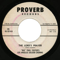 Big Paul Foster's Los Angeles Golden Crowns – The Lord's Prayer – Proverb