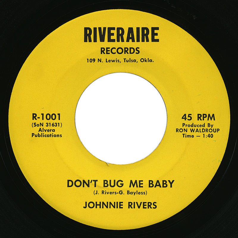 Johnnie Rivers – Don't Bug Me Baby – Riveraire