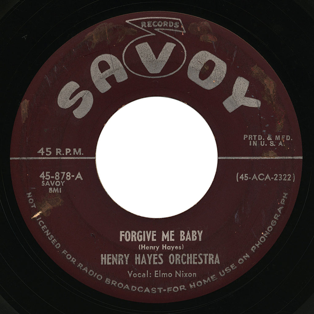 Henry Hayes Orchestra – Forgive Me Baby – Savoy