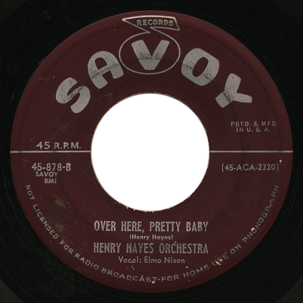 Henry Hayes Orchestra – Over Here, Pretty Baby – Savoy