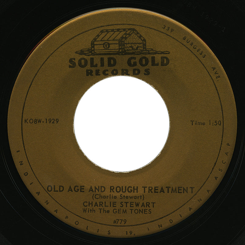 Charlie Stewart – Old Age And Rough Treatment – Solid Gold