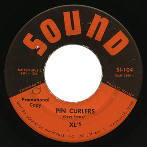 XL's – Pin Curlers – Sound