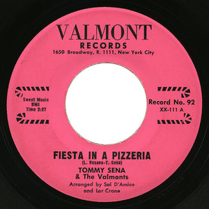 Tommy Sena & The Valmonts – Fiesta In A Pizzeria – Valmont