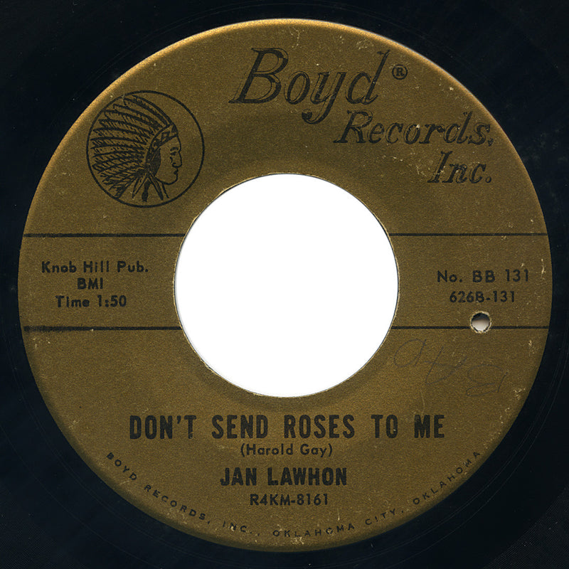 Jan Lawhon – Don't Send Roses To Me – Boyd