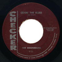 Moonbeams - Teen Age Baby / Cryin' The Blues - Checker